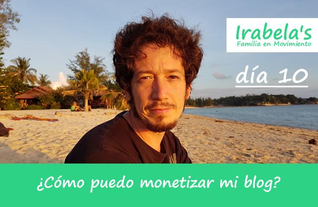 día 10: ¿Cómo puedo monetizar un blog?